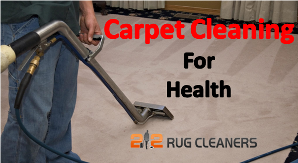Carpet Cleaning For Your Health